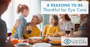 8 Reasons to Be Thankful for Eye Care