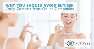 Why You Should Avoid Buying Daily Contacts From Online Companies