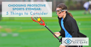 Choosing Protective Sports Eyewear: 5 Things to Consider