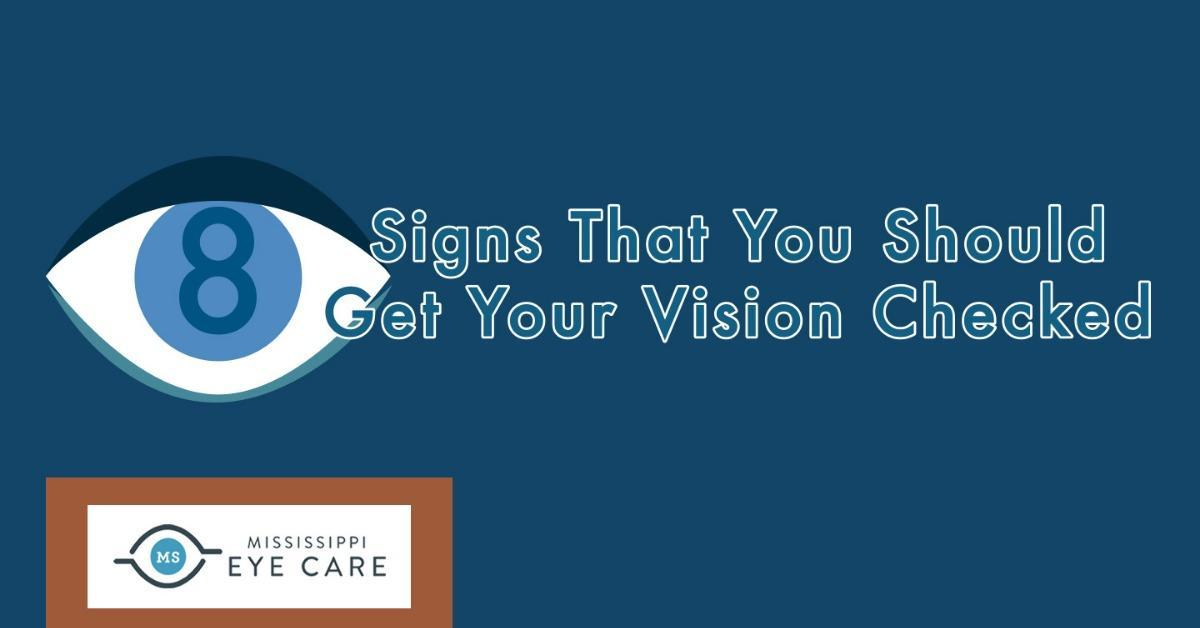 8 Signs That You Should Get Your Vision Checked