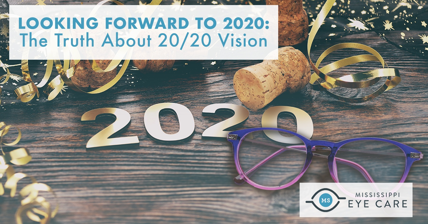 Looking Forward to 2020: The Truth About 20/20 Vision