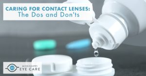 Caring for Contact Lenses: The Dos and Don'ts