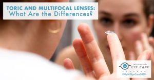 Toric and Multifocal Lenses: What Are the Differences?