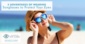 5 Advantages of Wearing Sunglasses to Protect Your Eyes