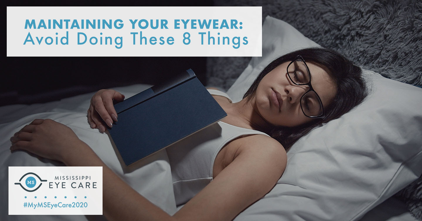 You are currently viewing Maintaining Your Eyewear: Avoid Doing These 8 Things