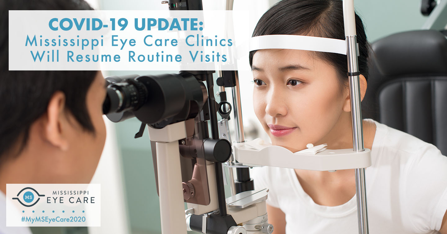 Read more about the article COVID-19 Update: Mississippi Eye Care Clinics Will Resume Routine Visits