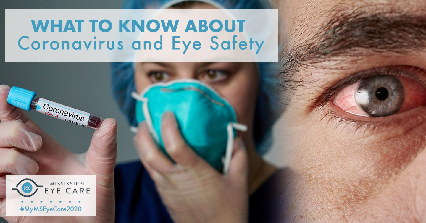 What to Know About Coronavirus and Eye Safety