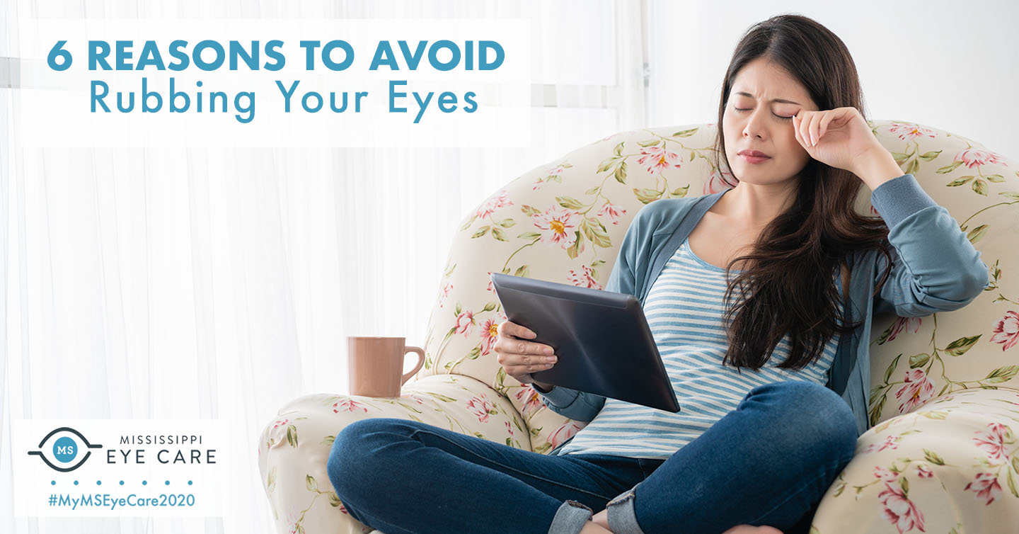 6 Reasons to Avoid Rubbing Your Eyes