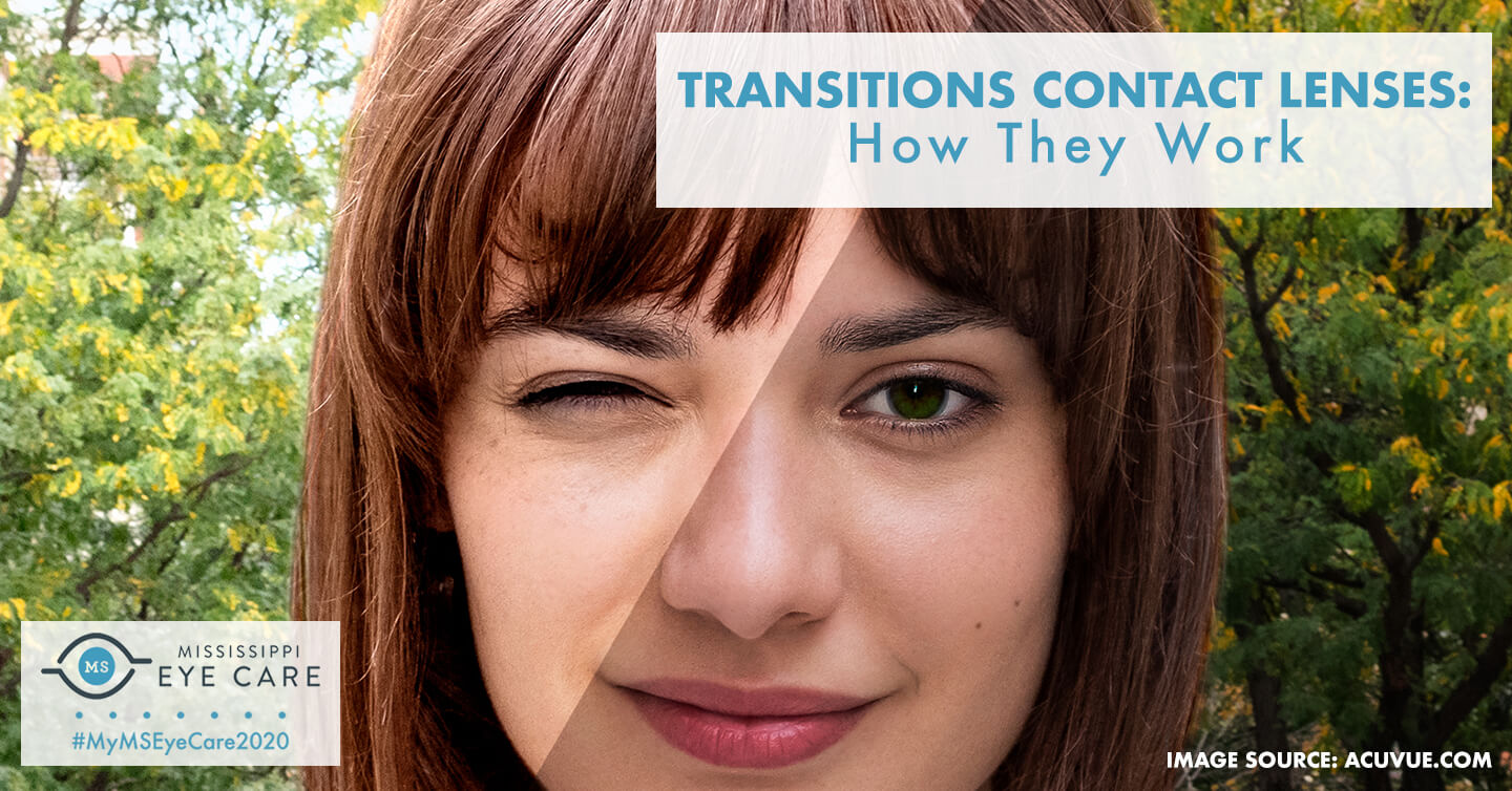 Transitions Contact Lenses: How They Work