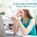 8 Tips for Avoiding Eye Strain When Working from Home