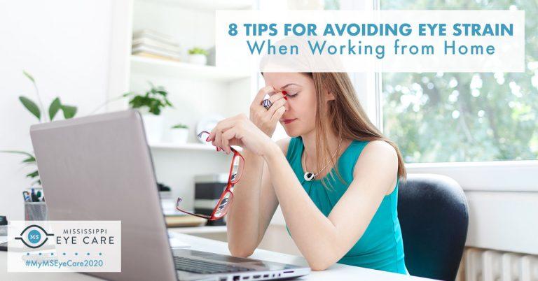 8 Tips for Avoiding Eye Strain When Working from Home