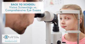 Back to School: Vision Screenings vs. Comprehensive Eye Exams