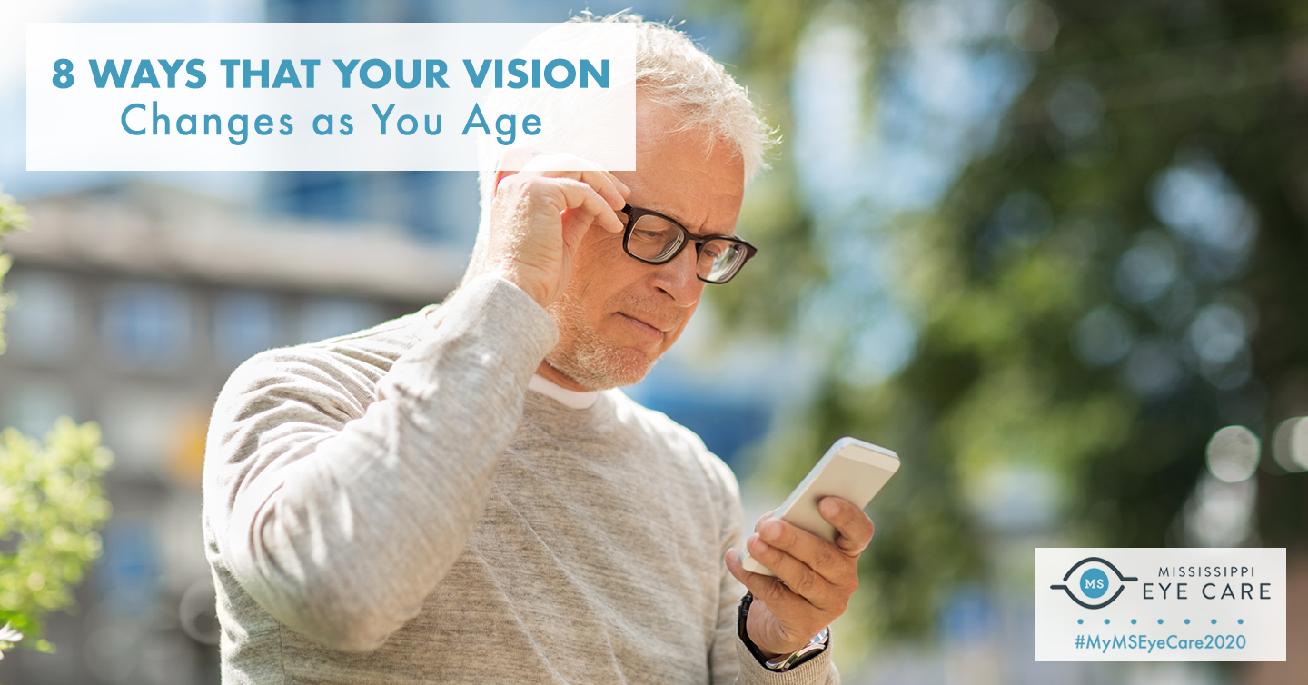 8 Ways That Your Vision Changes as You Age