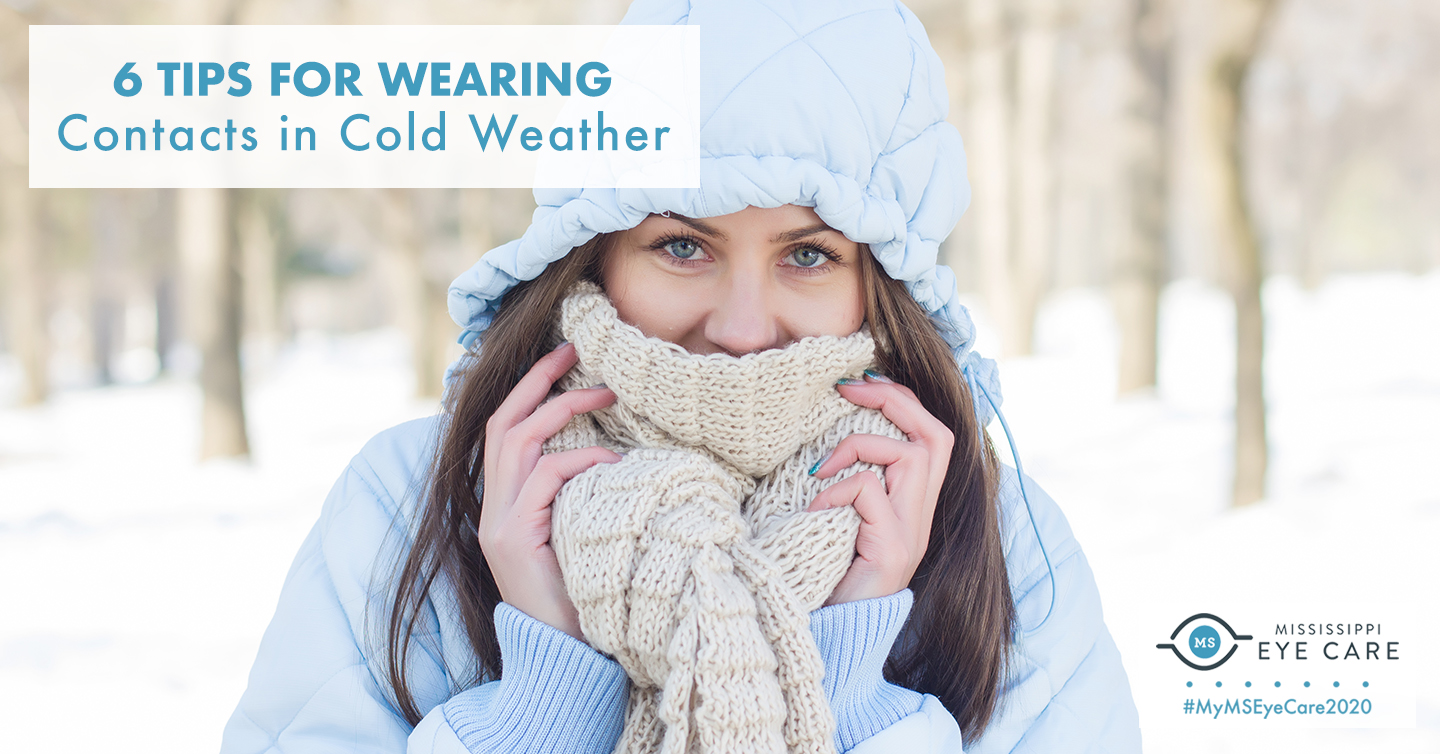 You are currently viewing 6 Tips for Wearing Contacts in Cold Weather