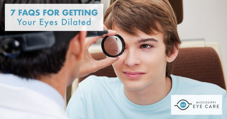 7 FAQs for Getting Your Eyes Dilated