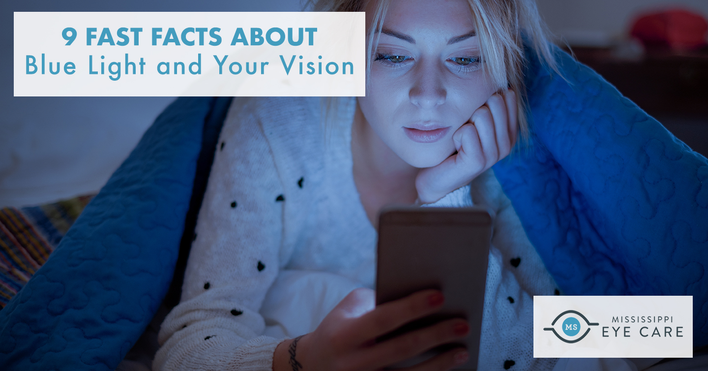 Read more about the article 9 Fast Facts About Blue Light and Your Vision