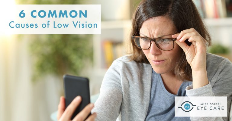 6 Common Causes of Low Vision